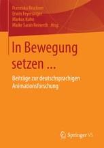 In Bewegung setzen... (Sammelband, Springer 2017)