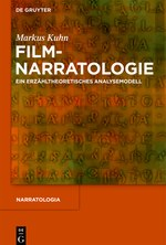 Filmnarratologie (Monographie, De Gruyter 2011)
